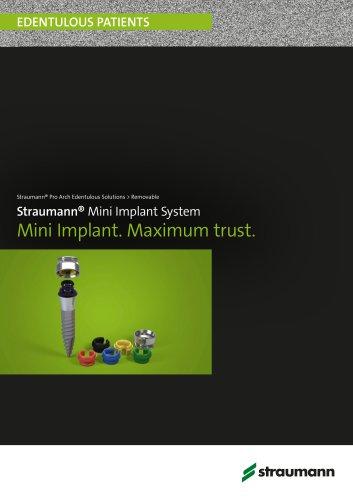 Straumann® Mini Implant System