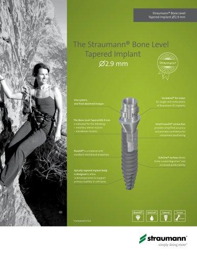 The Straumann® Bone Level      Tapered Implan