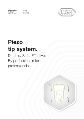 Piezo tip system  By professionals for professionals