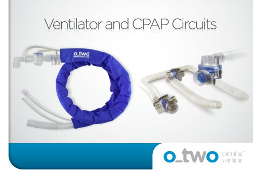Ventilator and CPAP Circuits