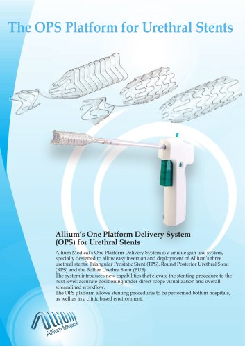 The OPS Platform for Urethral Stents